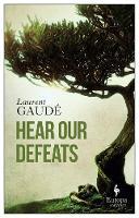 Hear Our Defeats (Paperback)