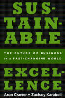 Sustainable Excellence: The Future of Business in a Fast-changing World (Paperback)
