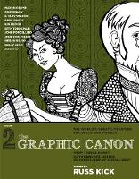 Graphic Canon, The - Vol.2: From Kubla Khan to the Bronte Sisters to The Picture of (Paperback)