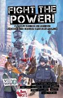 Fight The Power!: A Visual History Of Protest Among The English Speaking Peoples (Paperback)
