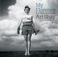 My Florence: A 70 Year Love Story (Paperback)