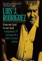 From Our Land To Our Land: Essays, Journeys, and Imaginings from a Native Xicanx Writer (Paperback)