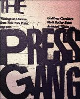 The Press Gang: Writings on Cinema from New York Press 1991 - 2011 (Paperback)