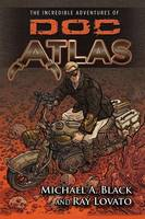 The Incredible Adventures of Doc Atlas (Paperback)