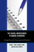 The School Improvement Planning Handbook: Getting Focused for Turnaround and Transition (Paperback)