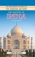 The History of India, 2nd Edition - Greenwood Histories of the Modern Nations (Hardback)