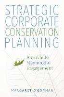 Strategic Corporate Conservation Planning