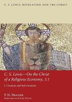 C.S. Lewis-On the Christ of a Religious Economy, 3.1 (Paperback)