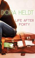 Life After Forty (Paperback)