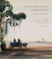 The Life and Art of Alfred Hutty: Woodstock to Charleston (Hardback)