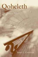 Qoheleth: The Ironic Wink - Studies on Personalities of the New Testament (Hardback)