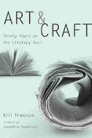 Art and Craft: Thirty Years on the Literary Beat (Hardback)