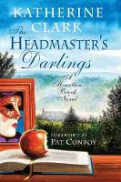 The Headmaster's Darlings: A Mountain Brook Novel - Story River Books (Hardback)