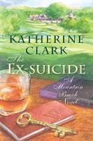 The Ex-suicide: A Mountain Brook Novel - Story River Books (Hardback)
