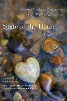 State of the Heart: South Carolina Writers on the Places They Love, Volume 3 (Hardback)