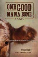 One Good Mama Bone: A Novel - Story River Books (Paperback)