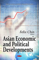 Asian Economic & Political Developments (Hardback)