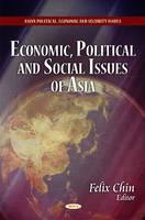 Economic, Political & Social Issues of Asia (Hardback)