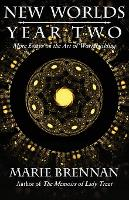 New Worlds, Year Two: More Essays on the Art of Worldbuilding - New Worlds 2 (Paperback)