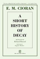 A Short History of Decay (Paperback)