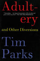 Adultery and Other Diversions (Paperback)