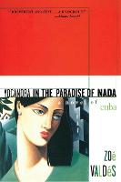 Yocandra in the Paradise of Nada: A Novel of Cuba (Paperback)