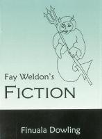 Fay Weldon's Fiction