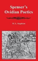 Spenser's Ovidian Poetics (Hardback)