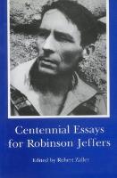 Centennial Essays for Robinson Jeffers (Hardback)