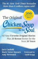 Chicken Soup for the Soul 20th Anniversary Edition: All Your Favorite Original Stories Plus 20 Bonus Stories for the Next 20 Years (Paperback)