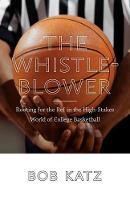 The Whistleblower (Hardback)