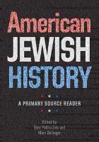 American Jewish History - A Primary Source Reader (Hardback)
