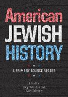American Jewish History - A Primary Source Reader (Paperback)