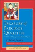 Treasury of Precious Qualities: Book Two: Vajrayana and the Great Perfection - Treasury of Precious Qualities 2 (Hardback)