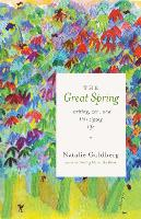The Great Spring: Writing, Zen, and This Zigzag Life (Paperback)