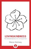 Lovingkindness: The Revolutionary Art of Happiness - Shambhala Pocket Library (Paperback)