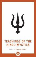 Teachings of the Hindu Mystics - Shambhala Pocket Library (Paperback)