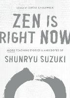 Zen Is Right Now