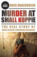 Murder at Small Koppie: The Real Story of South Africa's Marikana Massacre - African History and Culture (Paperback)
