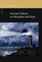 Michael Osborn on Metaphor and Style - Rhetoric & Public Affairs (Paperback)