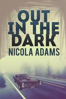 Out in the Dark (Paperback)