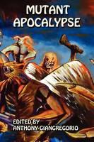 Mutant Apocalypse (Paperback)