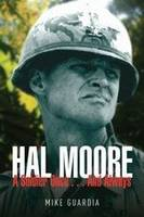 Hal Moore: A Soldier Once...and Always (Hardback)