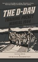The D-Day Training Pocket Manual 1944 - Pocket Manual (Hardback)