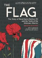 The Flag: The Story of Revd David Railton Mc and the Tomb of the Unknown Warrior (Paperback)