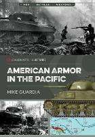American Armor in the Pacific - Casemate Illustrated (Paperback)