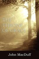 The Throne of Grace (Paperback)