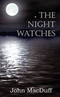 The Night Watches (Paperback)