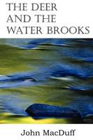 The Deer and the Water Brooks (Paperback)
