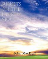 Sunsets on the Hebrew Mountains (Paperback)